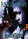 Fool's Journey (The War of the Tarot, Book One, Episode Three): A Supernatural Urban Fantasy