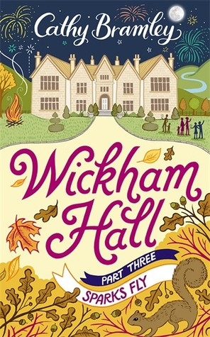 Sparks Fly (Wickham Hall, #3)