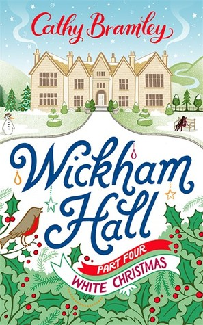 White Christmas (Wickham Hall, #4)