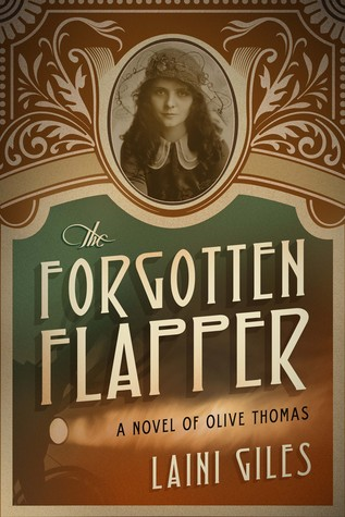 the-forgotten-flapper-a-novel-of-olive-thomas