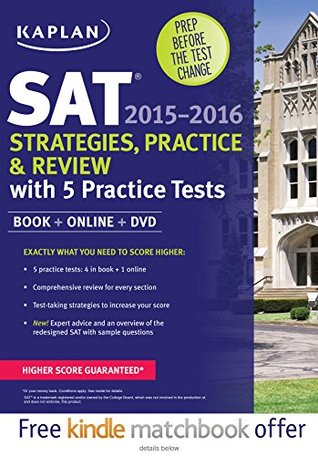 Kaplan SAT Strategies, Practice, and Review 2015-2016 with 5 Practice Tests: Book + Online + DVD