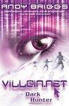 Dark Hunter (Villain.Net, #2)