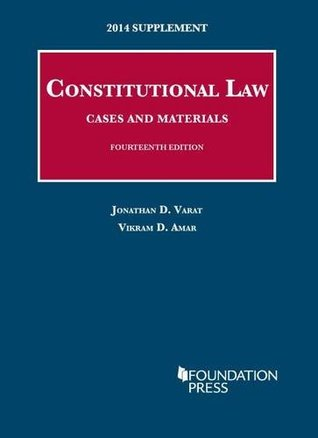 Constitutional Law: Cases and Materials, 14th, 2014 Supplement (University Casebook Series)