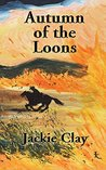 Autumn of the Loons (Jess Hazzard Book 2)