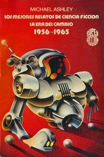 Los mejores relatos de ciencia ficción: La era del cambio [1956-1965]
