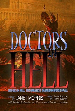 Doctors in Hell (Heroes in Hell #18)