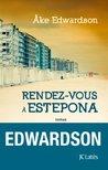 Rendez-vous à Estepona by Åke Edwardson