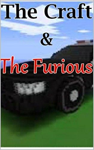 Minecraft: The Craft & The Furious (Minecraft stories, Minecraft books free, Minecraft handbook)