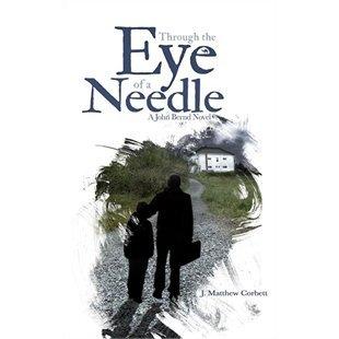 Through the Eye of a Needle, A John Bernd Novel