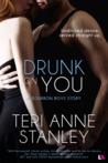 Drunk on You (Bourbon Brothers, #1)