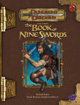 Tome of Battle: The Book of Nine Swords(Dungeons & Dragons Edition 3.5) EPUB