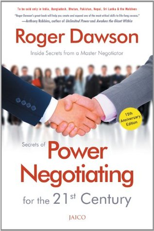 Secrets of Power Negotiating for the 21st Century (15th Anniversary Edition)