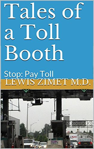 Tales of a Toll Booth: Stop: Pay Toll
