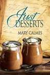 Just Desserts by Mary Calmes
