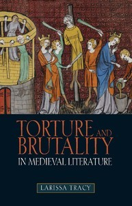 Torture and Brutality in Medieval Literature