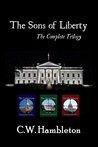 The Sons of Liberty Trilogy by Chris Hambleton