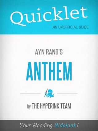 Anthem, by Ayn Rand - A Hyperink Quicklet
