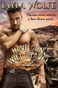 Ebook Have Gun, Will Travel by Layla Wolfe read!