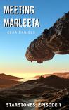 Meeting Marleeta (StarStones #1)