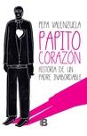Papito Corazón by Pepa Valenzuela