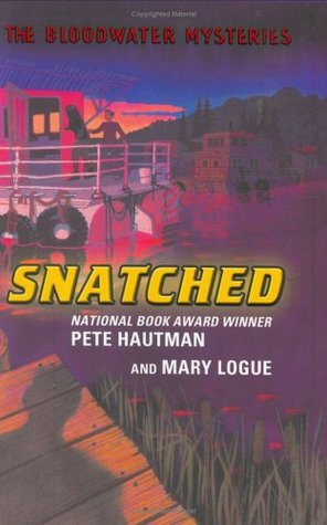 Snatched (Bloodwater Mysteries, #1)