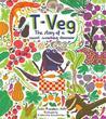 T-Veg: The Story of a Carrot-Crunching Dinosaur