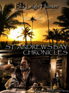 St. Andrew's Bay Chronicles by Lila Leigh Hunter