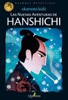 Las nuevas aventuras de Hanshichi (Detective Hanshichi, #2)