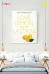 Love, Lemon, and The Last Kiss by Ida Ernawati