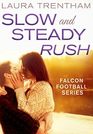 {Review} Slow and Steady Rush by Laura Trentham