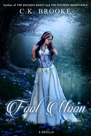 Fool Moon by C.K. Brooke