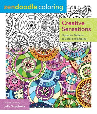 Zendoodle Coloring Creative Sensations Hypnotic Patterns To Color