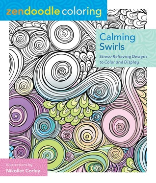 Zendoodle Coloring Calming Swirls Stress Relieving Designs To