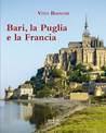 Bari, la Puglia e la Francia