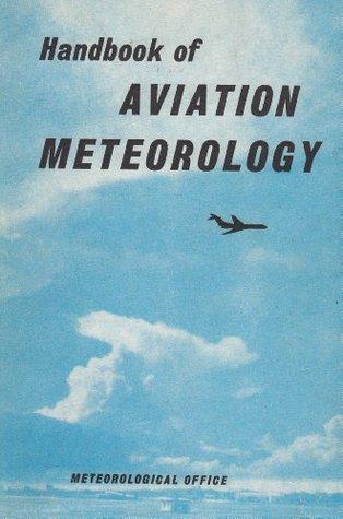 Handbook of Aviation Meteorology (Met.O.818)