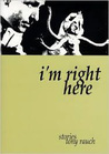 I'm Right Here