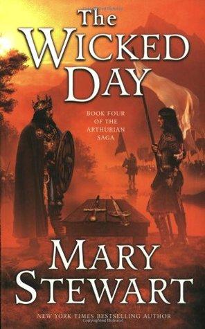 The Wicked Day (Arthurian Saga, #4)