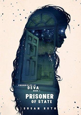 Prisoner of State (Chronicles of Deva Book 1)