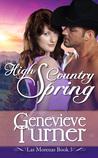 High Country Spring (Las Morenas, #5)