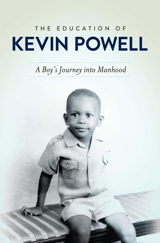 The Education of Kevin Powell : A Boy's Journey into Manhood