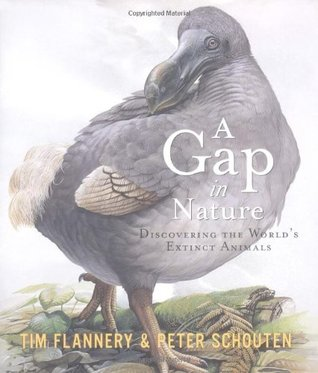 A Gap in Nature: Discovering the World's Extinct Animals