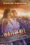 Waterfall by Amber Garr