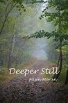 Deeper Still (The Mystical Traveler #3)