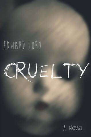 https://www.goodreads.com/book/show/25739768-cruelty?from_search=true