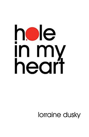 Hole In My Heart: A Memoir and Report from the Fault Lines of Adoption