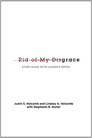 rid-of-my-disgrace-small-group-discussion-guide