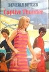 Captive Thunder by Beverly Butler