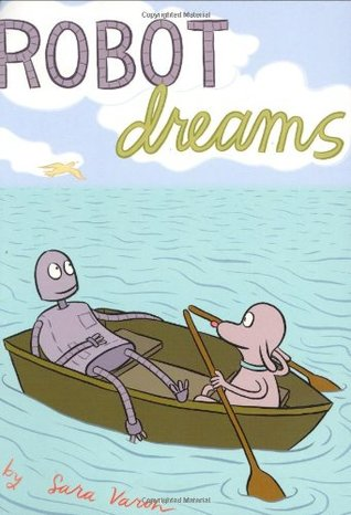 Robot Dreams by Sara Varon