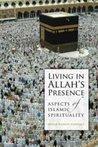 Living in Allah's Presence