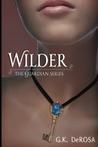 Wilder (The Guardian, #1)